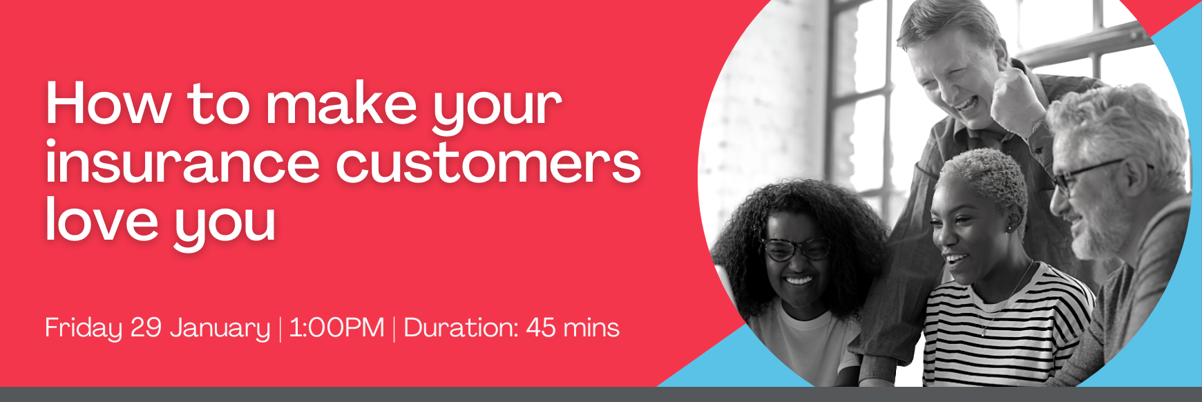 Copy of REMINDER_ WEBINAR_ How to make your insurance customers love you